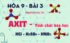 Tính chất hóa học của axit, cách xác định thứ tự axit mạnh axit yếu và bài tập - hóa 9 bài 3